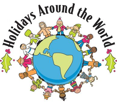 "... , we are hosting a ""Holidays Around the World"" celebration"